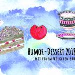 2018 | Humor-Dessert | Flyer A5